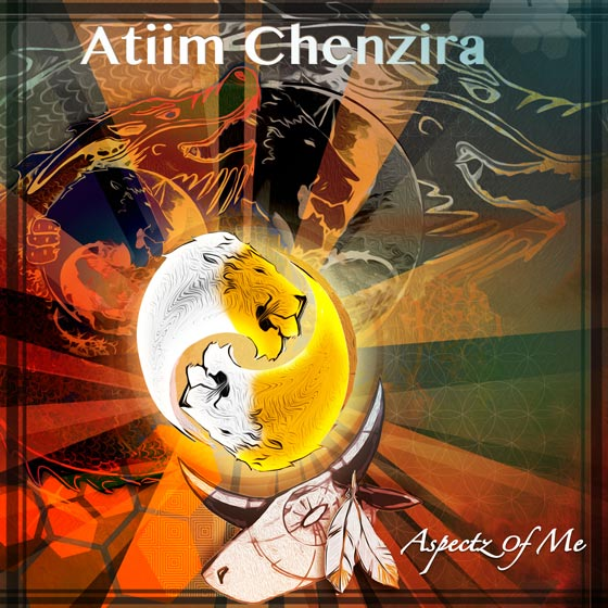 Atiim Chenzira - Aspectz of Me