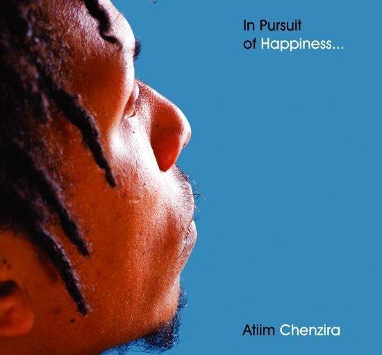 Atiim Chenzira - In Pursuit of Happiness..., 2003